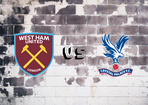 West Ham United vs Crystal Palace  Resumen