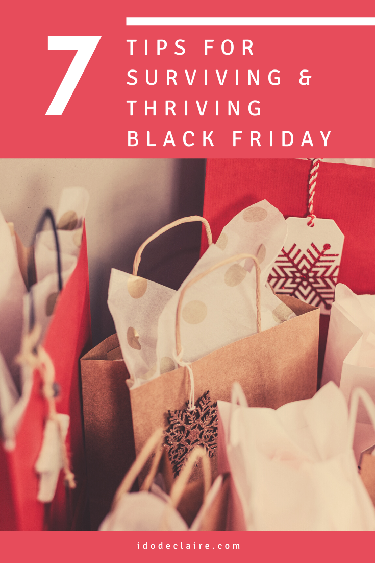 Tips for Surviving and Thriving Black Friday 2019