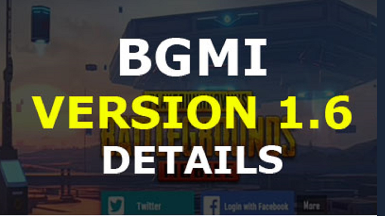 BGMI 1.6 update APK Download, Release Date and Features