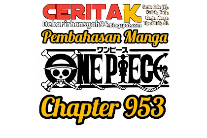Pembahasan Manga One Piece Chapter 953