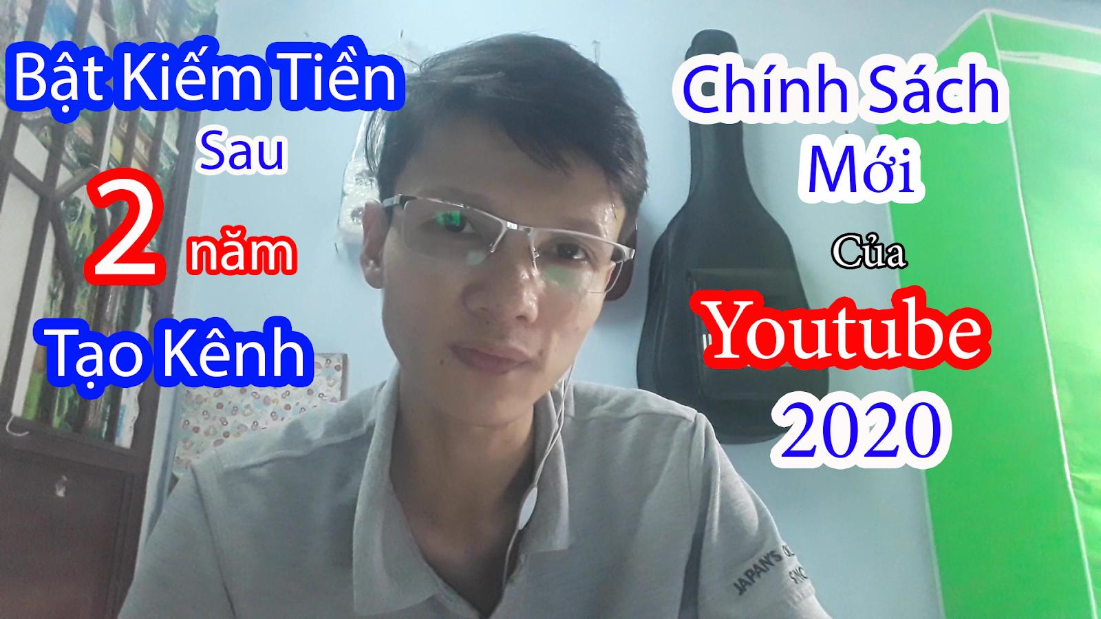 Được Youtube duyệt Bật kiếm tiền sau 2 năm tạo kênh - Chia sẻ chính sách mới của Youtube 2020