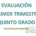 EVALUACIÓN PRIMER TRIMESTRE 5° PRIMARIA CICLO ESCOLAR 2018-2019.