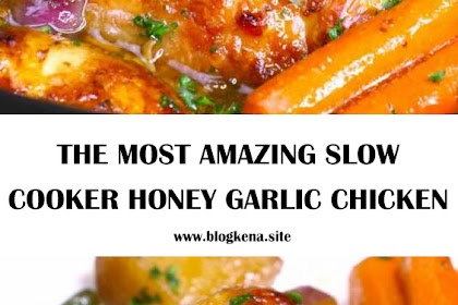 THE MOST AMAZING SLOW COOKER HONEY GARLIC CHICKEN