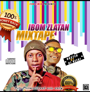 Download DJ Neeki – Ibom Zlatan Mixtape Mp3