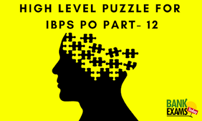 High Level Puzzle For IBPS PO Part- 12