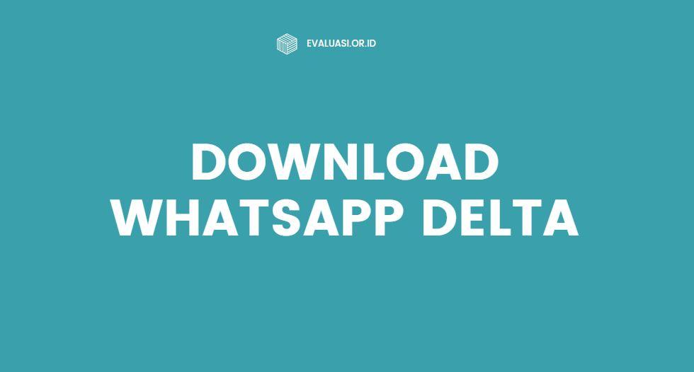 link download whatsapp delta