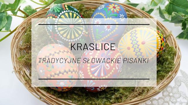 Kraslice, czyli tradycyjne słowackie pisanki + kursy DIY