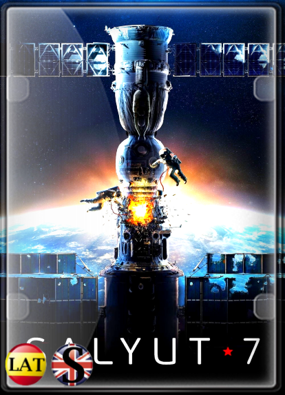 Salyut-7: Héroes en el Espacio (2017) WEB-DL 720P LATINO/RUSO