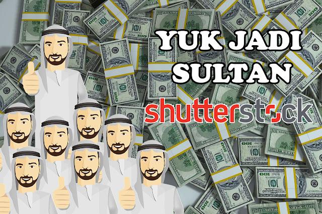 cara menjadi sukses menghasilkan ribuan dollar di shutterstock