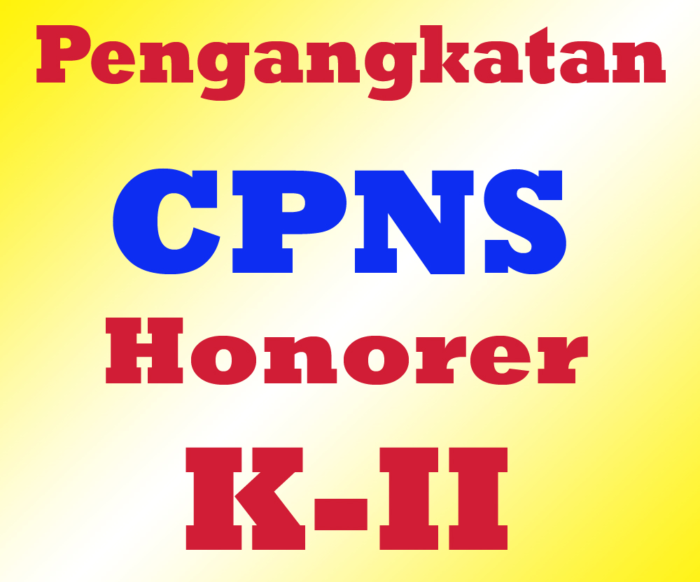 Syarat Pendaftaran Cpns Honorer K2 Syarat Pendaftaran Cpns Info Lowongan Cpns 2016 Cpns 2014 Cpns 2014 Penerimaan Pendaftaran Cpns Ujian Cpns Tes Soal