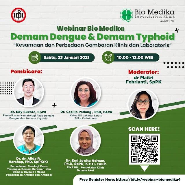 "Webinar  ""Demam Dengue & Demam Typhoid : Kesamaan dan Perbedaan Gambaran Klinis dan Laboratoris"""