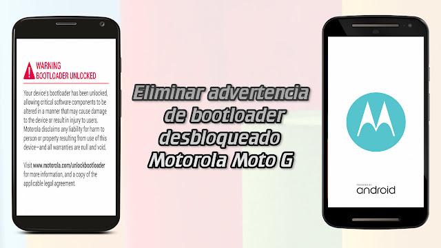 Eliminar advertencia de bootloader desbloqueado Motorola