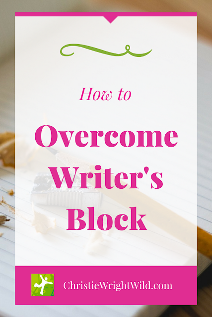 How to Overcome Writer's Block || is writer's block real, how do you deal with writer's block, what is writer's block, christiewrightwild.com