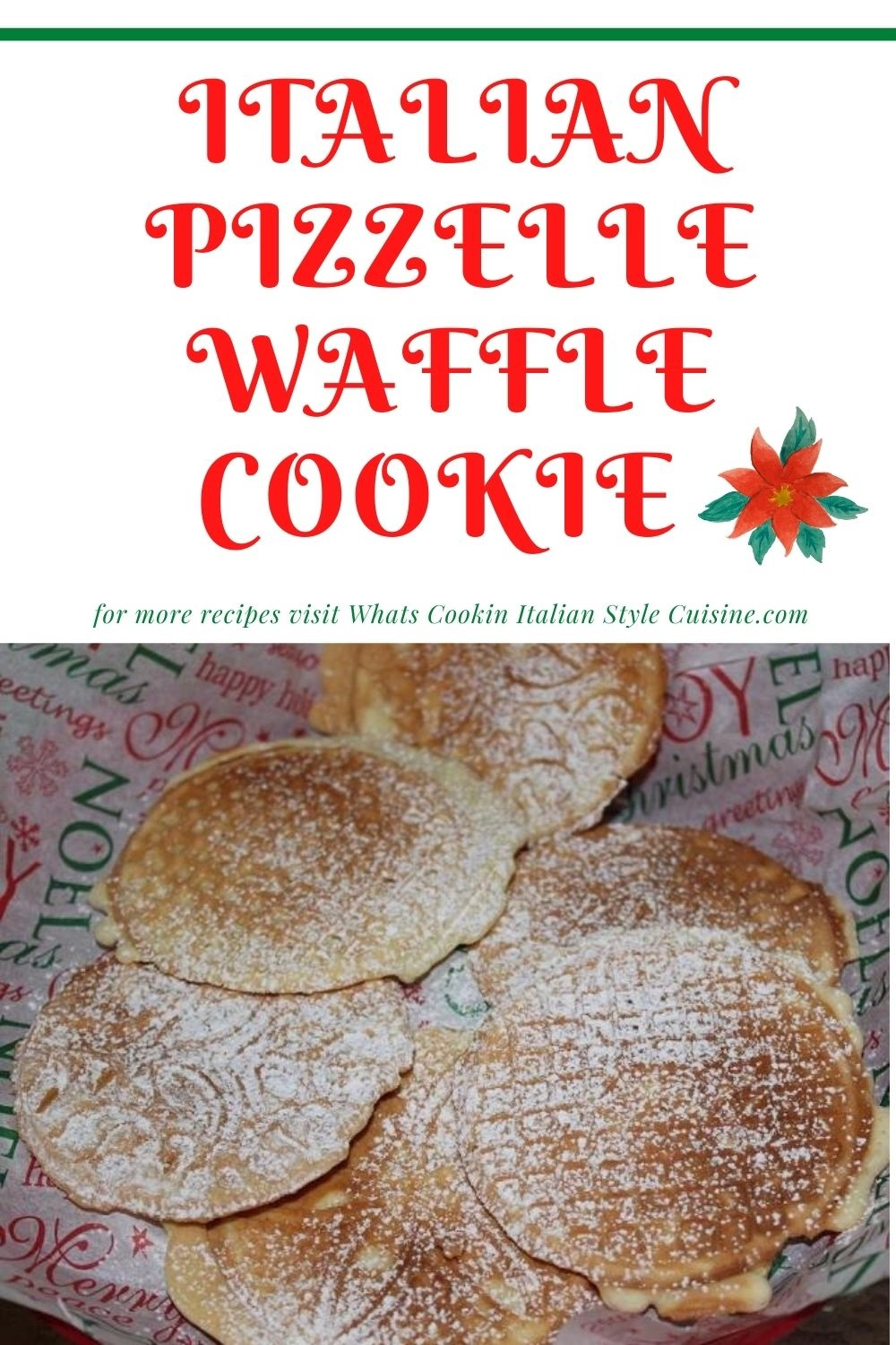 this is a pin for later on how to make pizzelle Italian waffle cookies