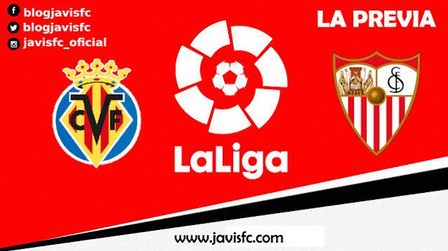 Previa Villarreal - Sevilla FC