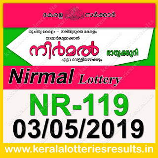 "KeralaLotteriesresults.in, ""kerala lottery result 03 05 2019 nirmal nr 119"", nirmal today result : 03-05-2019 nirmal lottery nr-119, kerala lottery result 03-5-2019, nirmal lottery results, kerala lottery result today nirmal, nirmal lottery result, kerala lottery result nirmal today, kerala lottery nirmal today result, nirmal kerala lottery result, nirmal lottery nr.119 results 03-05-2019, nirmal lottery nr 119, live nirmal lottery nr-119, nirmal lottery, kerala lottery today result nirmal, nirmal lottery (nr-119) 03/5/2019, today nirmal lottery result, nirmal lottery today result, nirmal lottery results today, today kerala lottery result nirmal, kerala lottery results today nirmal 03 5 19, nirmal lottery today, today lottery result nirmal 03-5-19, nirmal lottery result today 03.5.2019, nirmal lottery today, today lottery result nirmal 03-05-19, nirmal lottery result today 03.5.2019, kerala lottery result live, kerala lottery bumper result, kerala lottery result yesterday, kerala lottery result today, kerala online lottery results, kerala lottery draw, kerala lottery results, kerala state lottery today, kerala lottare, kerala lottery result, lottery today, kerala lottery today draw result, kerala lottery online purchase, kerala lottery, kl result,  yesterday lottery results, lotteries results, keralalotteries, kerala lottery, keralalotteryresult, kerala lottery result, kerala lottery result live, kerala lottery today, kerala lottery result today, kerala lottery results today, today kerala lottery result, kerala lottery ticket pictures, kerala samsthana bhagyakuri"