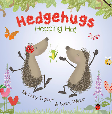 Hedgehugs Hopping Hot by Lucy Tapper and Steve Wilson