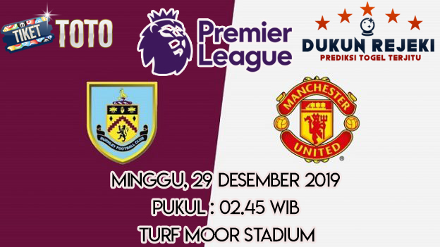 Prediksi Burnley vs Manchester United 29 Desember 2019