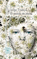 http://mariana-is-reading.blogspot.com/2017/08/el-mundo-de-afuera-jorge-franco.html