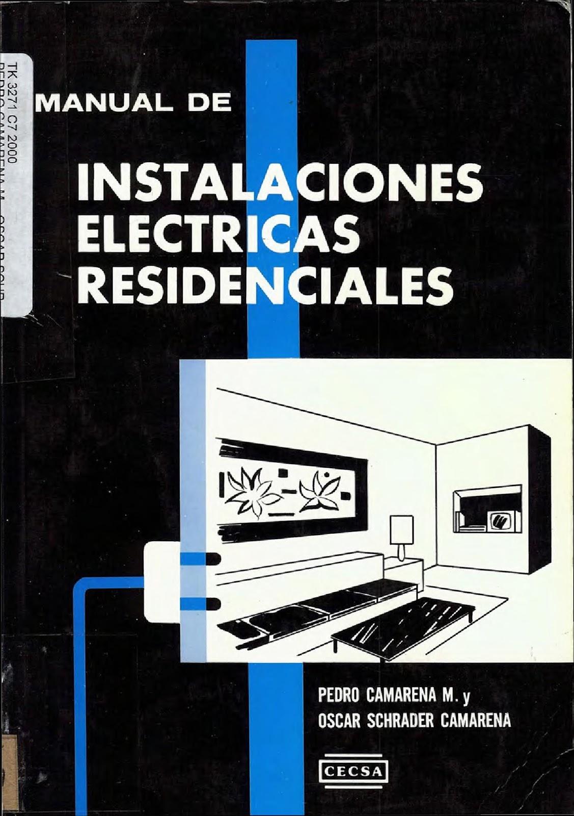 Manual de instalaciones eléctricas residenciales – Pedro Camarena M ...