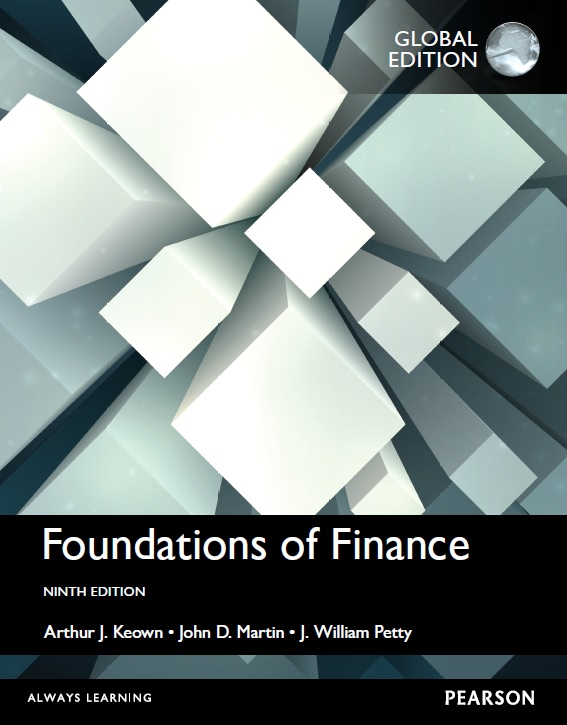 Foundations of Finance: The Logic and Practice of Financial Management, Ninth Edition, Global Edition
