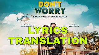 Don't Worry Lyrics in English   With Translation   – Karan Aujla, Deep Jandu