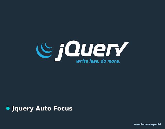 Tutorial JQuery Membuat Auto Focus pada Form