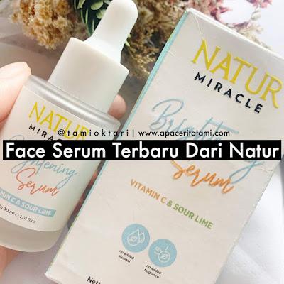 [REVIEW] Natur Miracle Brightening Serum