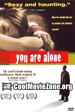 You Are Alone (2005)
