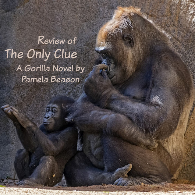 Review of The Only Clue: A Gorilla Novel by Pamela Beason: Mother Gorilla with Baby