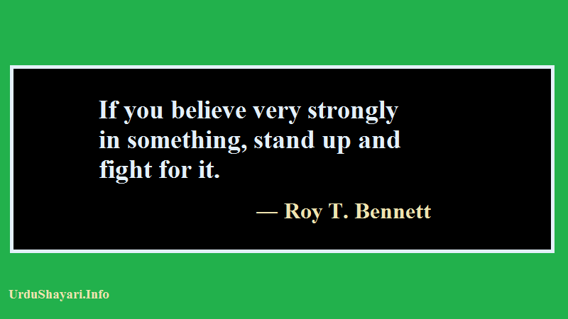 strong quotes about life, Fight, Stand up , Start up, Believe,