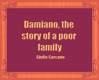 Damiano, the story of a poor family