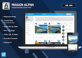 Masign Alpha Premium Special Material Design Blogger Template