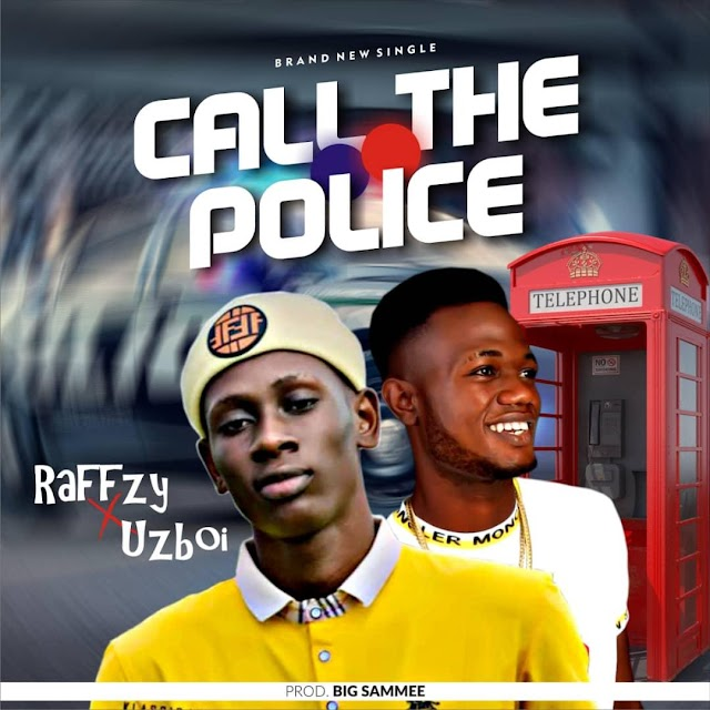 Music Premiere: Raffzy Ft. Uzboi - Call The Police (Prod By BigSammee)