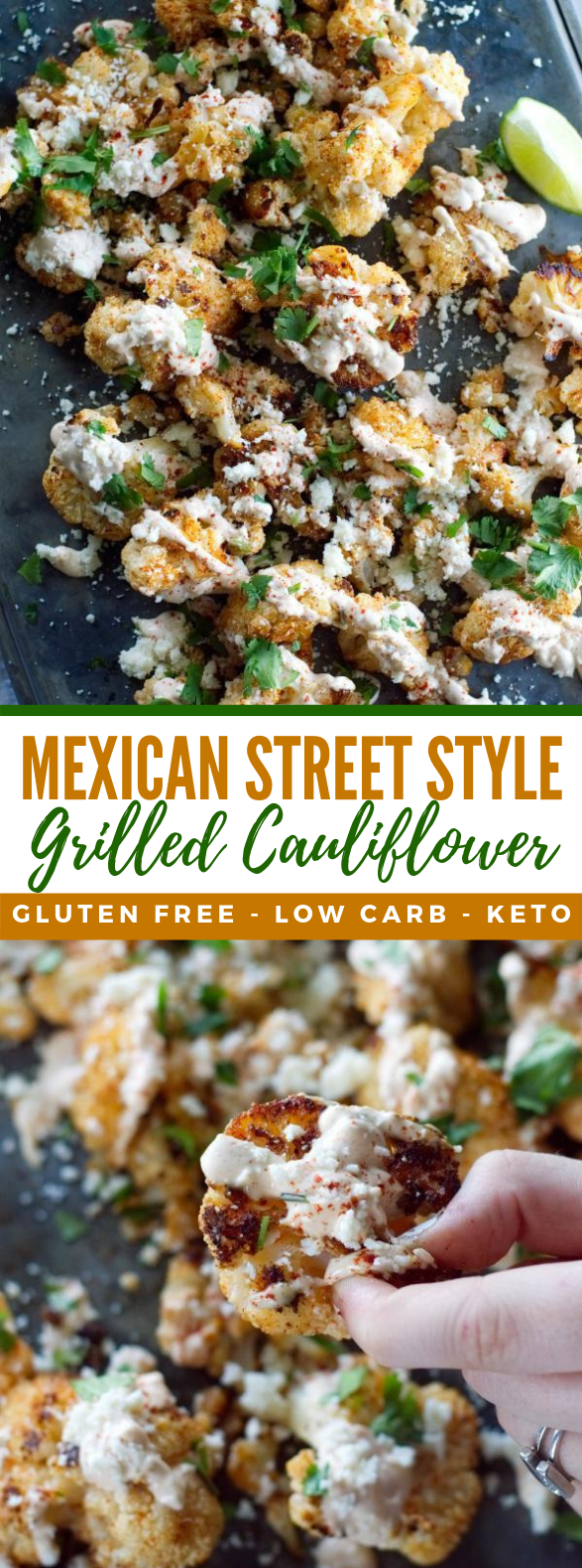 MEXICAN STREET STYLE GRILLED CAULIFLOWER #ketodiet #lowcarb