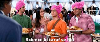 Science ki taraf se hai | 3 idiots meme templates