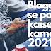 Blogging se paise kaise kamaye 2021