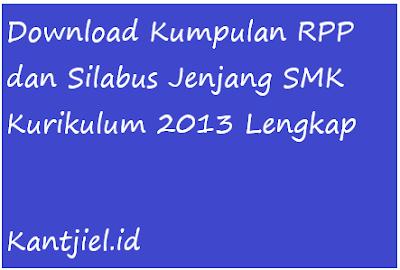 rpp dan silabus jenjang SMK K 13