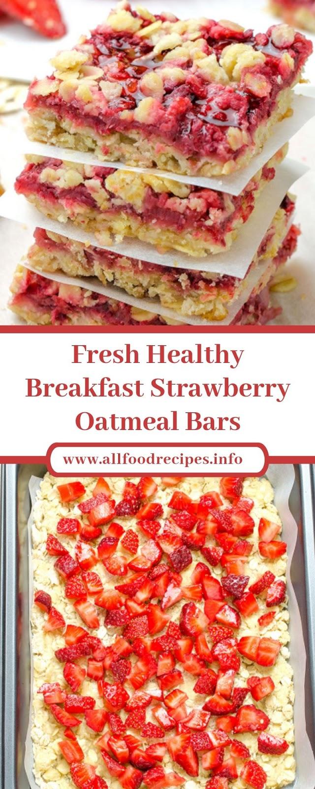 Fresh Healthy Breakfast Strawberry Oatmeal Bars
