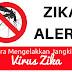 Cara Mencegah Jangkitan Virus Zika