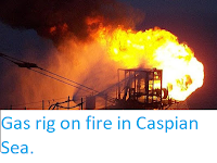 https://sciencythoughts.blogspot.com/2013/08/gas-rig-on-fire-in-caspian-sea.html