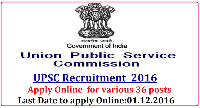 UPSC Recruitment Advt No 20/2016 Apply Online for 36 Posts|Union Public Service Commission (UPSC) has published a notification for Advertisement No.20/2016 to fill 36 vacancies of Deputy Director (Aircraft Engineering), Joint Director General, Assistant Professor and Junior Time Scale (JTS) Grade of Central Labour Service in various departments. Last Date for online registration of application is 1st December 2016.Deputy Director (Aircraft Engineering), Joint Director General, Assistant Professor, Assistant Labour Commissioner (Central)/ Assistant Welfare Commissioner (Central)/ Assistant Labour Welfare Commissioner (Central)/ Assistant Director/2016/11/union-public-service-commission-upsc-recruitment-notification-2016-apply-online-www-upsconline-nic-in.html  Options