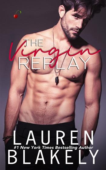 The Virgin Replay by Lauren Blakely