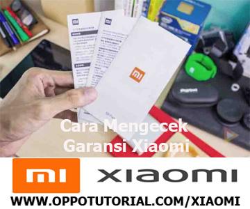 Cara Mengecek Garansi Xiaomi