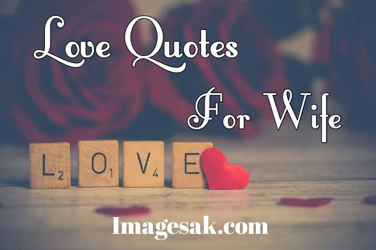 Love Quotes For Wife - Images A K - All Quotes Are Available ...