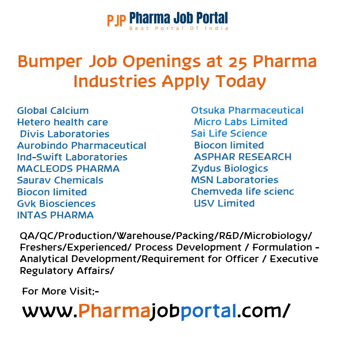 Bumper Job Openings at 25 Pharma Industries Apply Today