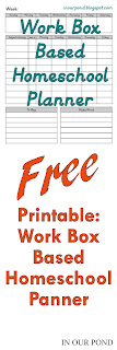 FREE Printable Homeschool Planner for Work Box System from In Our Pond