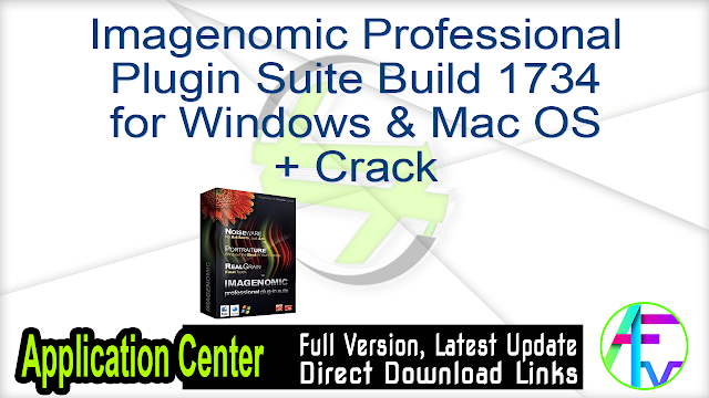 Imagenomic Professional Plugin Suite Build 1734 for Windows & Mac OS + Crack
