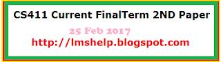 CS411 Current FinalTerm 2ND Paper 25 Feb 2017