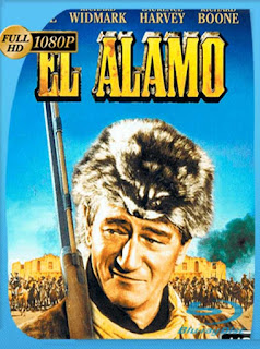 El Alamo [1960] HD [1080p] Latino [GoogleDrive] SilvestreHD